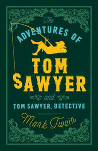 Adventures of Tom Sawyer and Tom Sawyer Detective - 2826898837