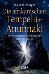 Die afrikanischen Tempel der Anunnaki - 2826782458