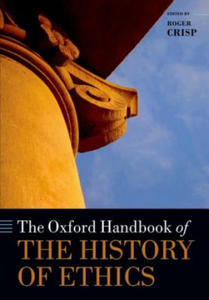 Oxford Handbook of the History of Ethics - 2854365516