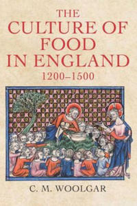 Culture of Food in England, 1200-1500 - 2854356445
