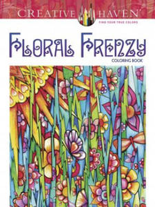 Creative Haven Floral Frenzy Coloring Book - 2826629065