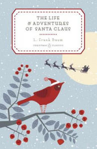 The Life and Adventures of Santa Claus - 2854360764