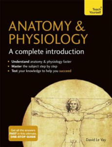 Anatomy & Physiology: A Complete Introduction: Teach Yourself - 2854372818