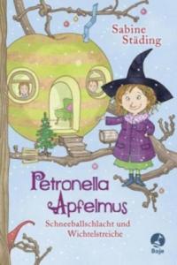 Petronella Apfelmus - Schneeballschlacht und Wichtelstreiche - 2826989813