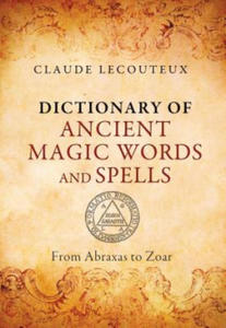 Dictionary of Ancient Magic Words and Spells - 2844574498