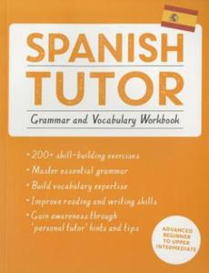 Spanish Tutor: Grammar and Vocabulary Workbook - 2854203217
