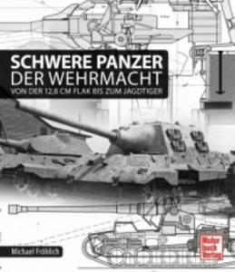 Schwere Panzer der Wehrmacht - 2826676119