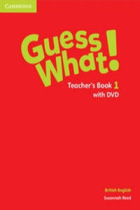 Guess What! Level 1 Teacher's Book with DVD British English - 2898781833