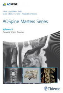 AOSpine Masters Series, Volume 5: Cervical Spine Trauma - 2826854429