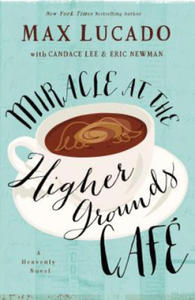 Miracle at the Higher Grounds Cafe - 2854218501