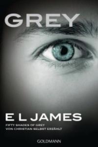 Grey - Fifty Shades of Grey von Christian selbst erzählt - 2826621203