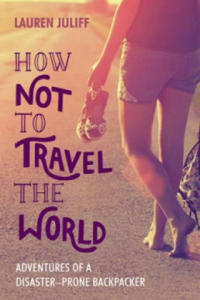 How Not to Travel the World - 2879272736
