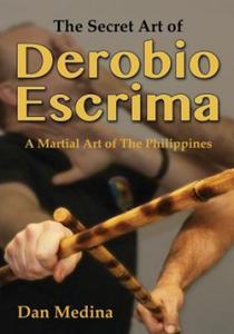 Secret Art of Derobio Escrima - 2826623537