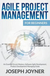 Agile Project Management for Beginners - 2845911575