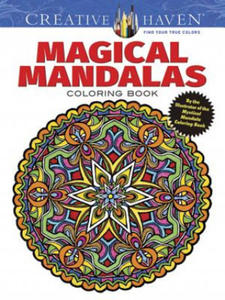 Creative Haven Magical Mandalas Coloring Book by the Illustrator of the Best-Selling Mystical Mandalas - 2826675160