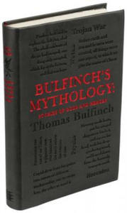 Bulfinch's Mythology: Stories of Gods and Heroes - 2826750375