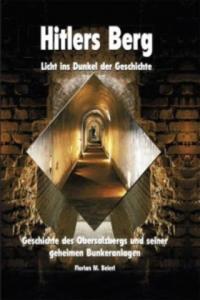 Hitlers Berg - Licht ins Dunkel der Geschichte - 2837509664