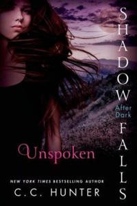 Unspoken: Shadow Falls: After Dark - 2826776658