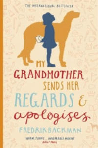 My Grandmother Sends Her Regards and Apologises - 2835643604