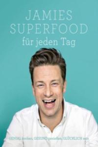 Jamies Superfood für jeden Tag - 2844569632