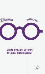 Visual Research Methods in Educational Research - 2854442209