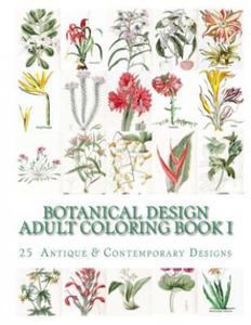 Botanical Design Adult Coloring Book #1 - 2834695452