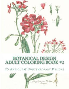 Botanical Design Adult Coloring Book #2 - 2826666301