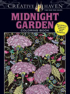 Creative Haven Midnight Garden Coloring Book: Heart & Flower Designs with a Dramatic Black Background - 2826618925