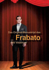 "Das Original-Manuskript des ""Frabato"" - 2826674620"