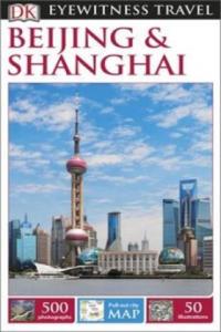 DK Eyewitness Travel Guide: Beijing & Shanghai - 2834135787