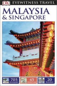 DK Eyewitness Travel Guide: Malaysia & Singapore - 2846571623