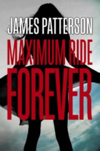 Maximum Ride: Forever - 2826636069