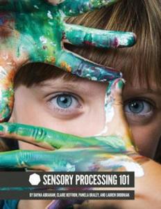 Sensory Processing 101 - 2844858657