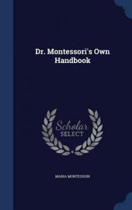 Dr. Montessori's Own Handbook - 2826827685
