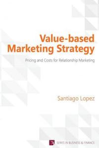 Value-Based Marketing Strategy - 2843294078