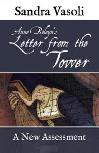 Anne Boleyn's Letter from the Tower - 2826700231