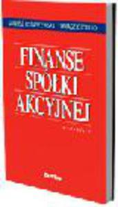 Finanse spółki akcyjnej. Wydanie II - 2829393993