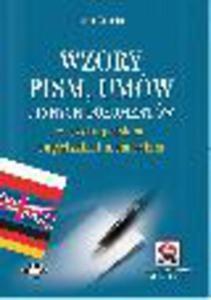 Wzory pism, umów i innych dokumentów w języku polskim, angielskim i niemieckim (z suplementem elektronicznym) Wydanie 3 - 2829394305