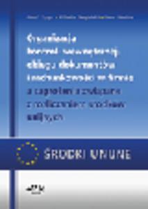 Organizacja kontroli wewnętrznej, obiegu dokumentów i rachunkowości w firmie a zagrożenia związane z rozliczaniem środków unijnych - 2829394550