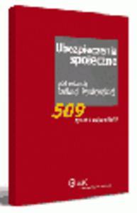 Ubezpieczenia społeczne. 509 pytań i odpowiedzi - 2829394587