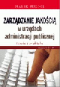 Zarządzanie jakością w urzędach administracji publicznej. Teoria i praktyka - 2829394596