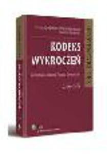 Kodeks wykrocze�. Komentarz 2013. Wydanie 2 - 2829394642