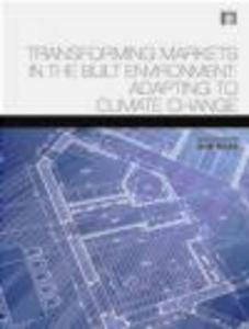Transforming Markets in the Built Environment - 2822223701