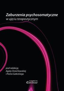 Zaburzenia psychosomatyczne w ujęciu terapeutycznym - 2822224499