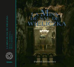 Kopalnia Soli Wieliczka Wersja hiszpańska La mina de sal de Wieliczka - 2822231054
