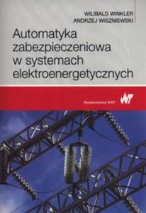 Automatyka zabezpieczeniowa w systemach elektroenergetycznych - 2848938632