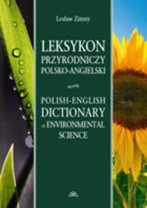 Leksykon przyrodniczy polsko-angielski Polish-English Dictionary of Environmental Science - 2848938996