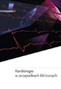 Kardiologia w przypadkach klinicznych - 2822220534
