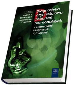 Diagnostyka czynnościowa zaburzeń hormonalnych z elementami diagnostyki różnicowej