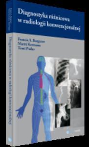 Diagnostyka różnicowa w radiologii konwencjonalnej - 2822220879